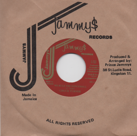 Chuck Turner - We Rule The Dancehall / version (Jammys / Dub Store) JPN 7